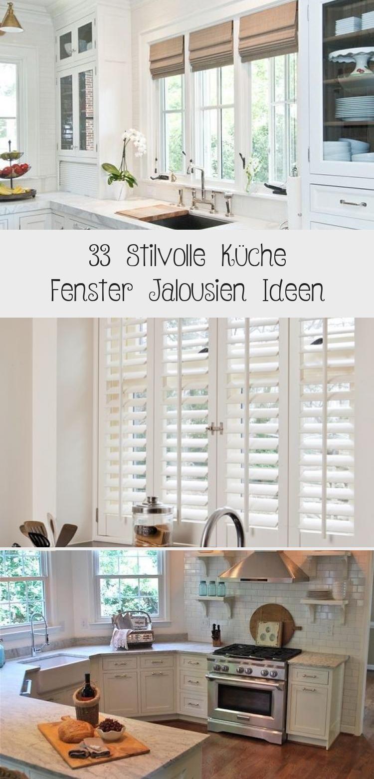 33 Stilvolle Kuche Fenster Jalousien Ideen Fenster Ideen Jalousien Kuche Stilvolle Dekoration Blog Fensteralsdeko Fenstervintage Fensterschlaf In 2020 Windows