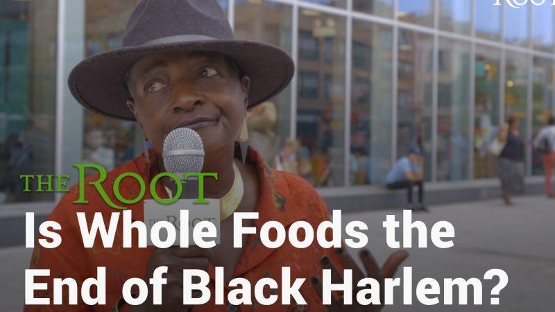 Byebye black harlem glad i knew ye hello whole foods