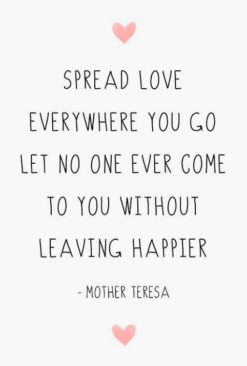 Spread Love Quotes Your brain could be hiding your true feelings from you. These 12  Spread Love Quotes