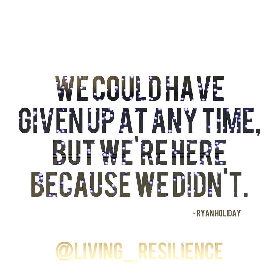 Resilience Quotes: See This Instagram Photo By @living_resilience