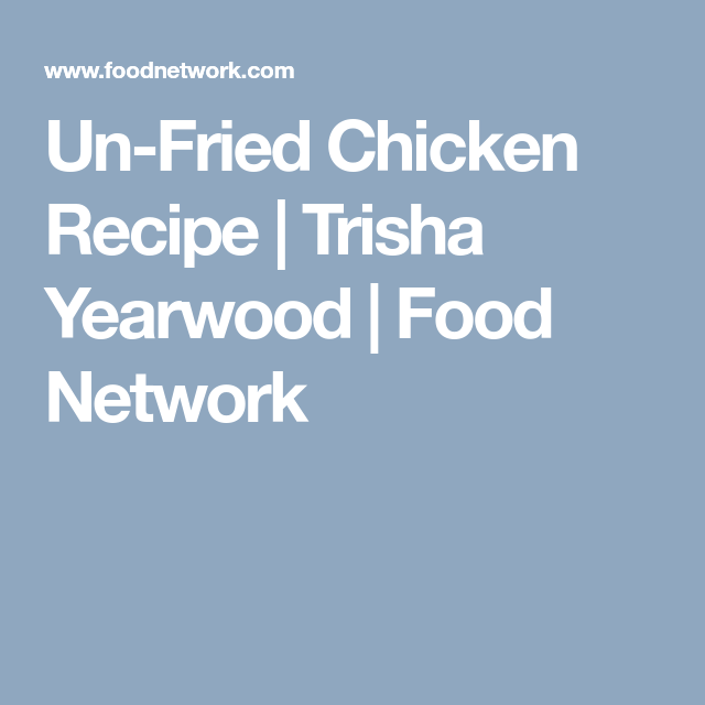 Un Fried Chicken Recipe Ww Chicken Chicken Recipes Recipes