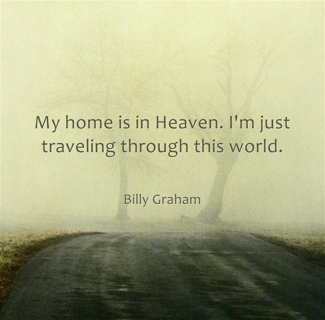 My Home is in Heaven, I'm just traveling through this world. Jesus is coming soon