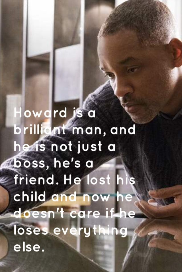 Collateral Beauty Quote He Doesnt Care If He Loses Everything Else