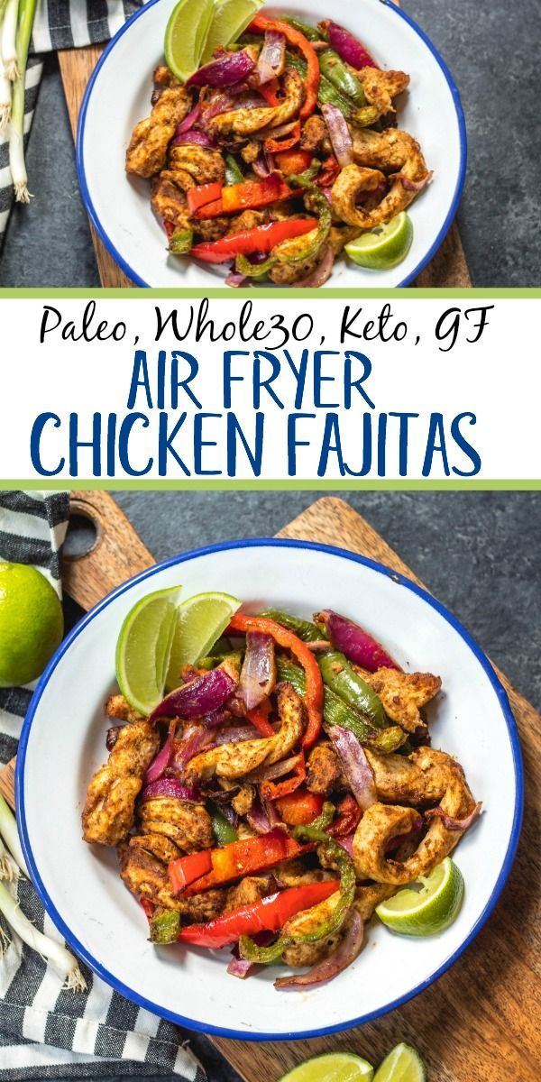 Whole30 air fryer chicken fajitas are perfect for a quick but healthy weeknight meal. These paleo fajitas can be on the table in under 30 minutes and are also gluten-free, keto, and definitely whole family approved. Eat right away or meal prep for the next day but either way they'll be delicious. #whole30airfryer #paleoairfryer #ketoairfryer #chickenairfryer #glutenfreeairfryer #airfryerchicken #healthyweeknightmeals Whole30 air fryer chicken fajitas are perfect for a quick but healthy weeknig #healthyweeknightmeals