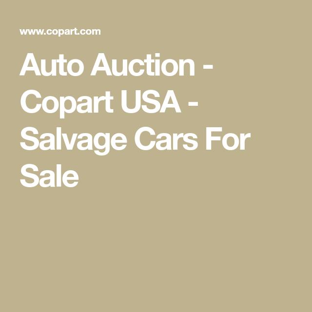 Auto Auction Copart Usa Salvage Cars For Sale Car Auctions