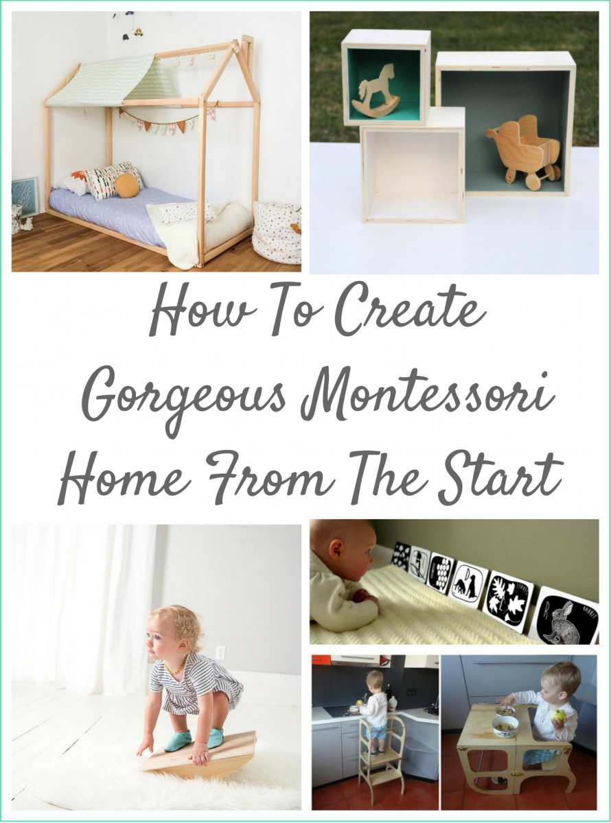 How To Create Gorgeous Montessori Home From The Start | Montessori ...