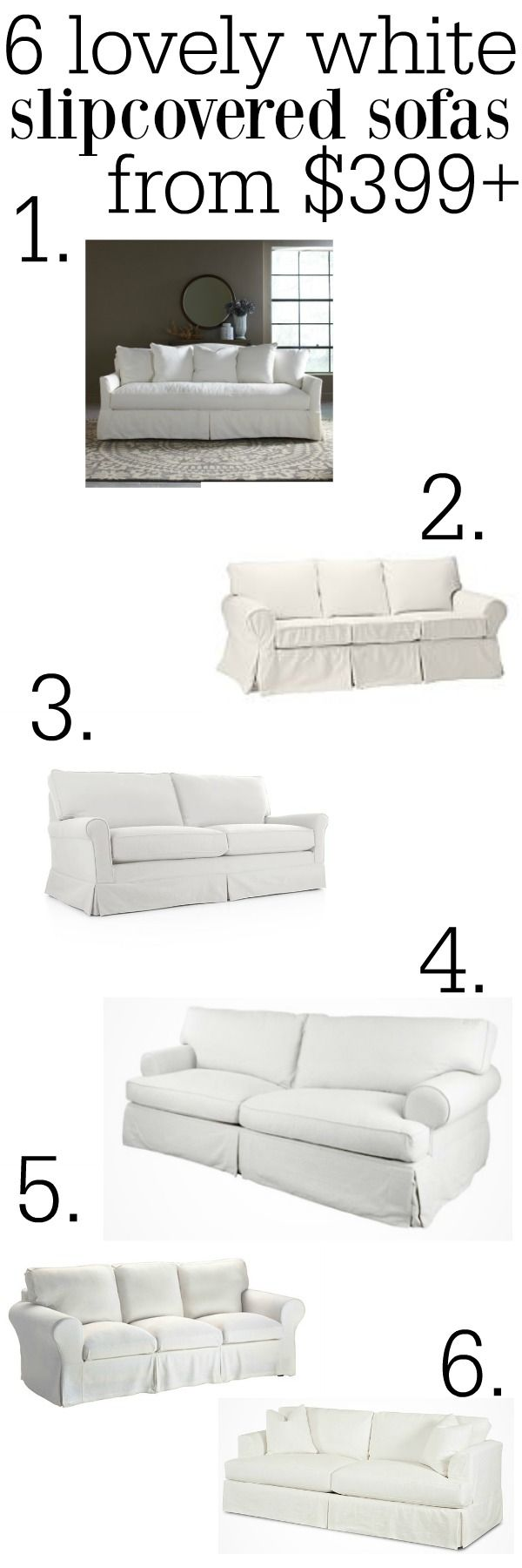 The Best White Slipcovered Sofas From $399+ A Great Pin For Places To Buy  Furniture In All Styles! Great For A Farmhouse Cottage Style Living Room U0026  Good On ...
