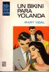 MADRE PERLA - UN BIKINI PARA YOLANDA MARY VIDAL - Nº 1049 - PRIMERA EDICION 1968