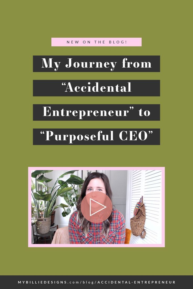 """My Journey From """"Accidental Entrepreneur"""" to """"Purposeful"""