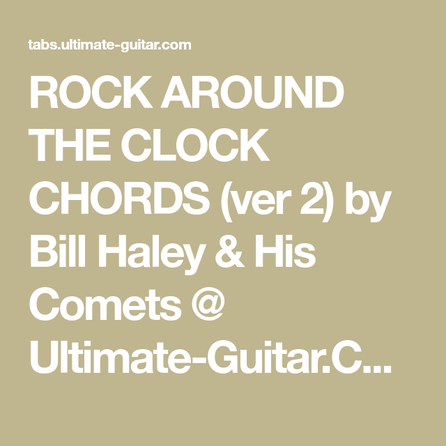 ROCK AROUND THE CLOCK CHORDS (ver 2) by Bill Haley & His Comets ...