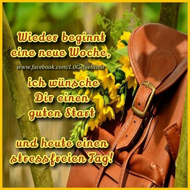 Woche guten einen schönen morgen die und in start Guten Morgen