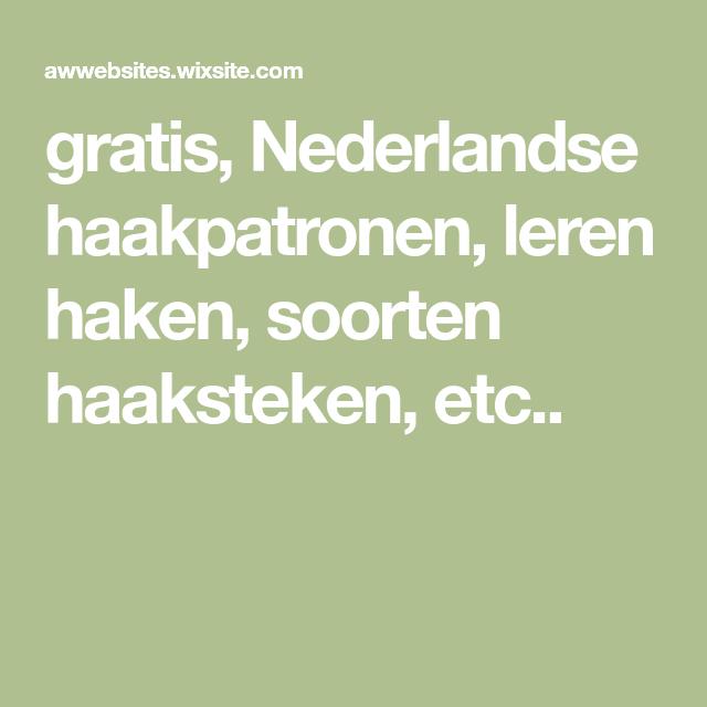 Gratis Nederlandse Haakpatronen Leren Haken Soorten Haaksteken