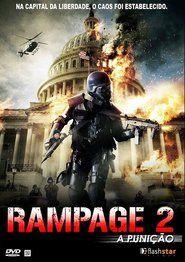 Rampage 2 A Punicao Hd 1080p Dublado Filmes Filmes Capas