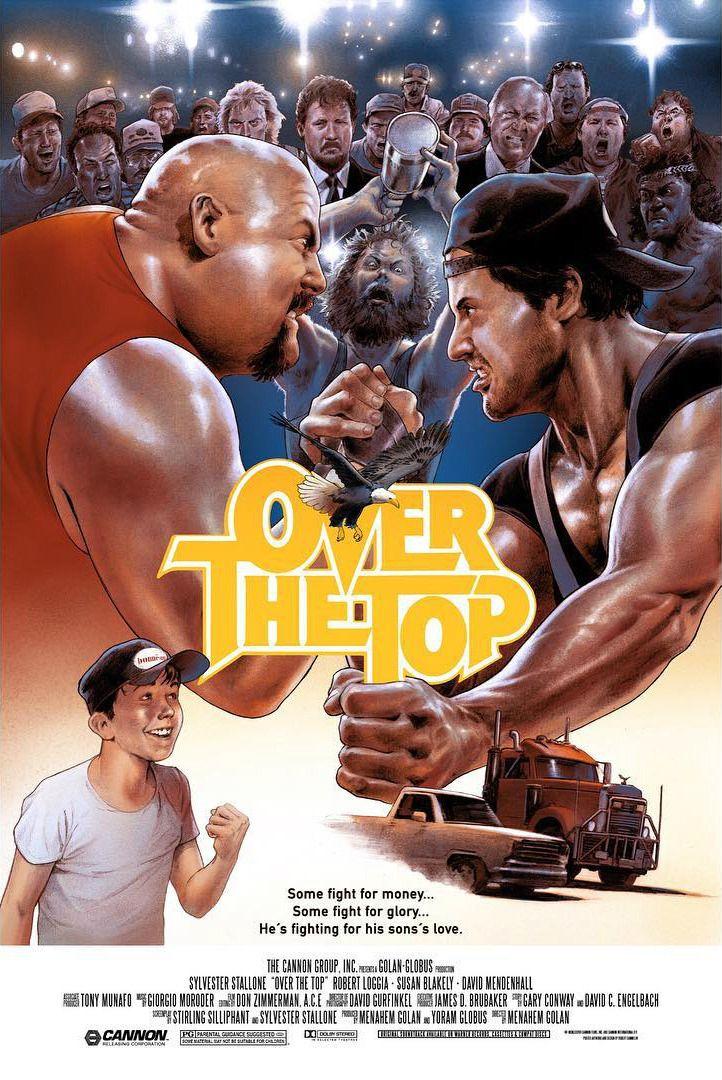 Over the Top (1987) [722 x 1080] #MoviePosterPorn #slutsandguts ...