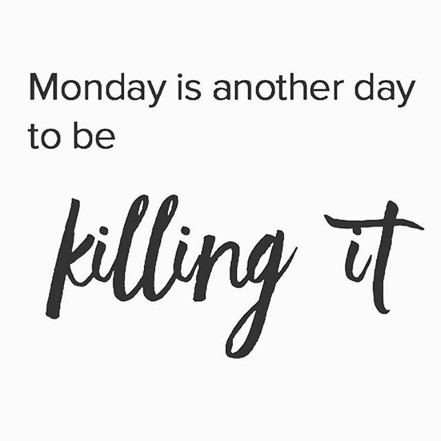 Monday Motivation Quotes Monslay Happy Monday Get Up Drink Some Coffee And Slay The Day