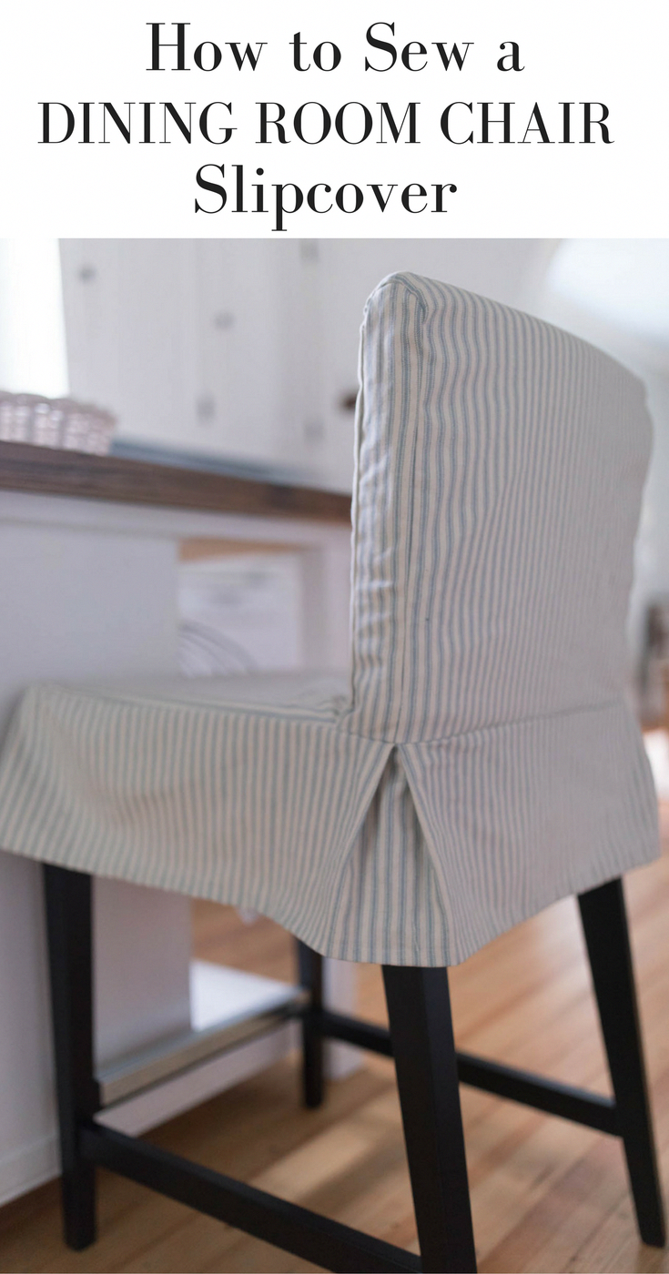 How to sew a slipcover for a dining room chair. Slipcover