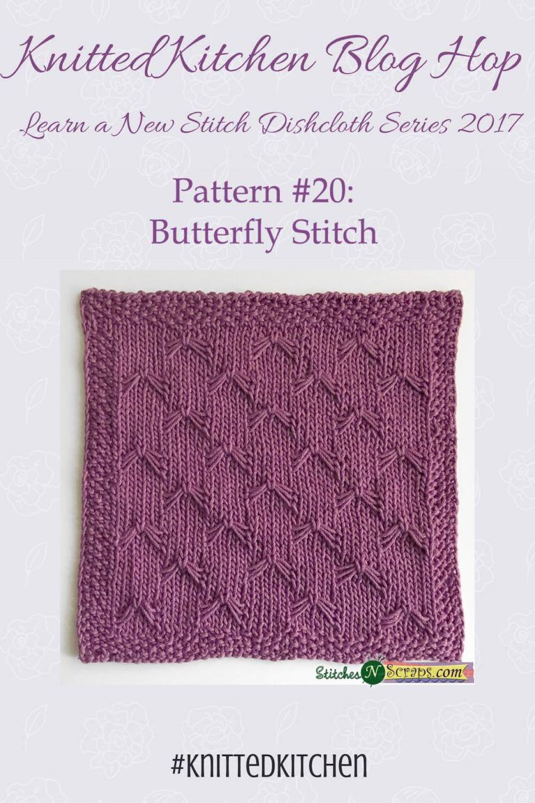 Knitted Kitchen #20 - Butterfly Stitch | Butterfly ...