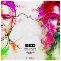 Zedd I Want You To Know Feat Selena Gomez Milo Otis Remix