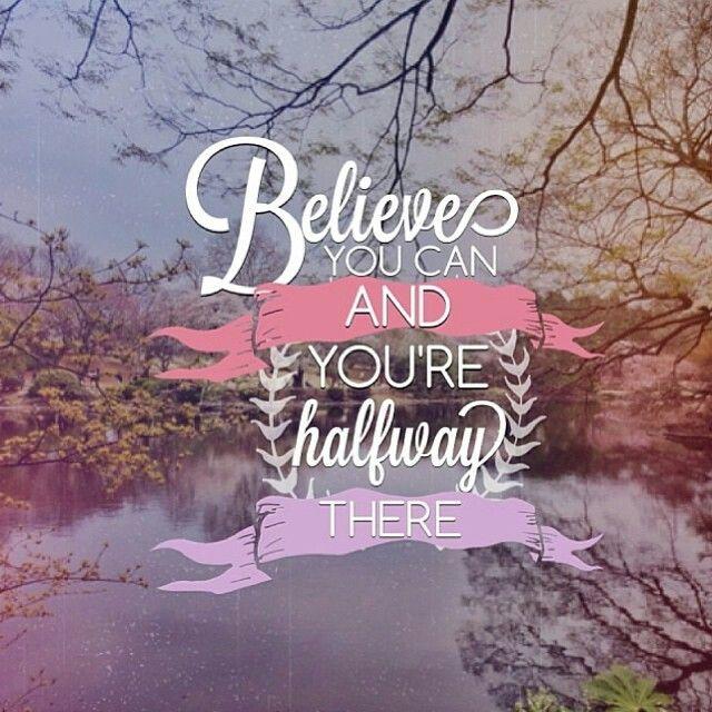 Believe :))