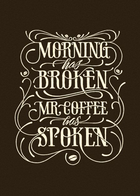 Morning Has Broken Mr Coffee Spoken By Simon Alander Personal Poster Inspired Lagwagons Song Hand Drawn In Symbiosis With A Lot Of
