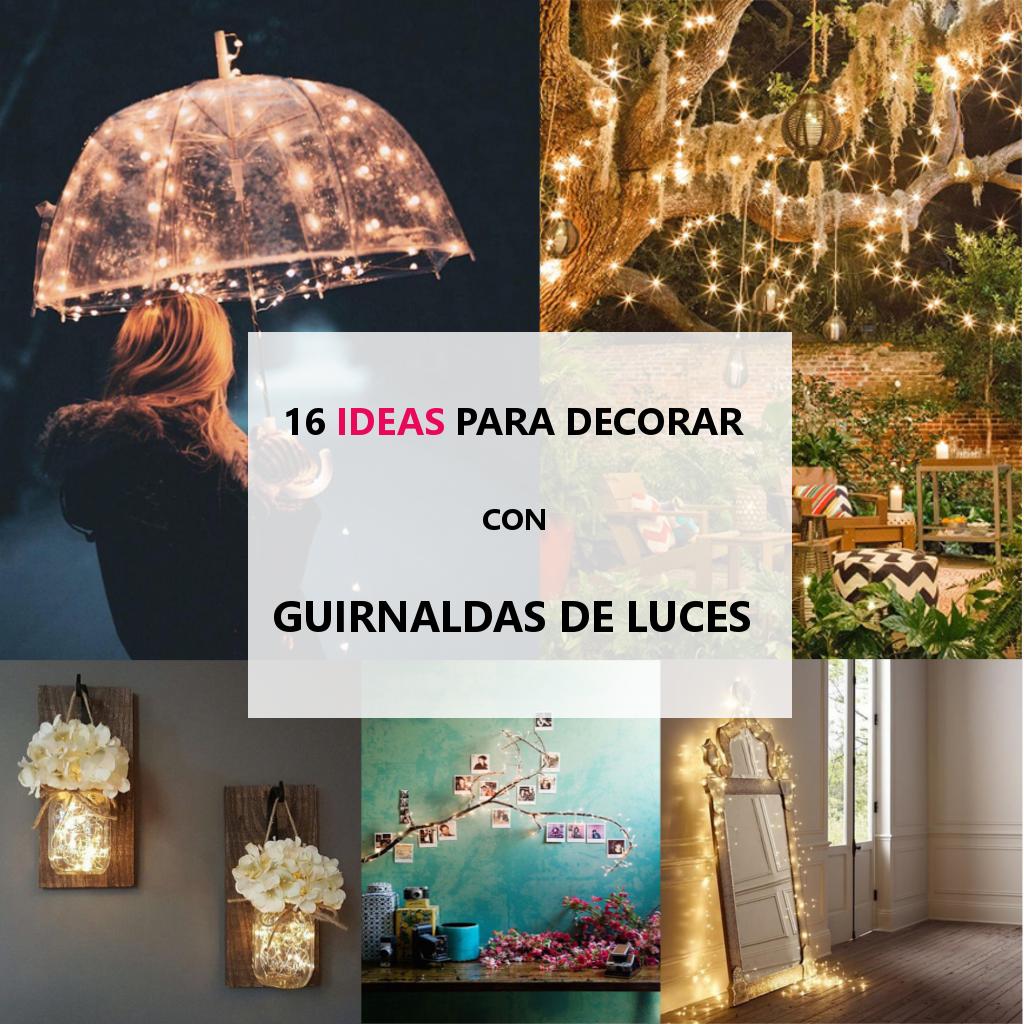 Ideas para decorar con guirnaldas de luces te regalo una - Guirnaldas de luces ...