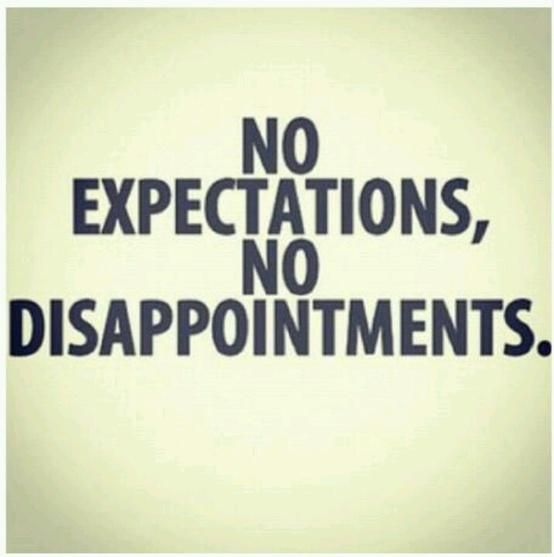 No Dissapointments Words Words Quotes Quotes To Live By