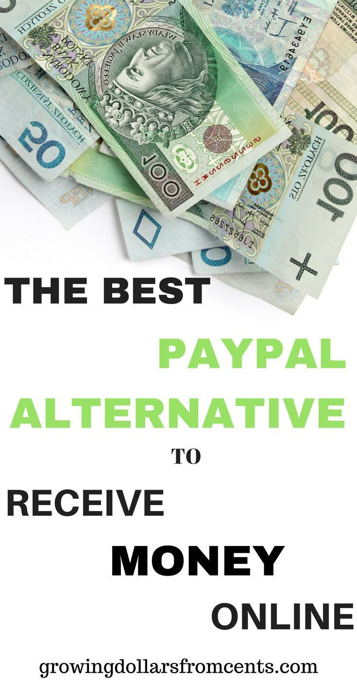 Earn Money Online Budgeting Looking For An Alternative To Paypal Discover The Best Way Receive Payments From Overseas