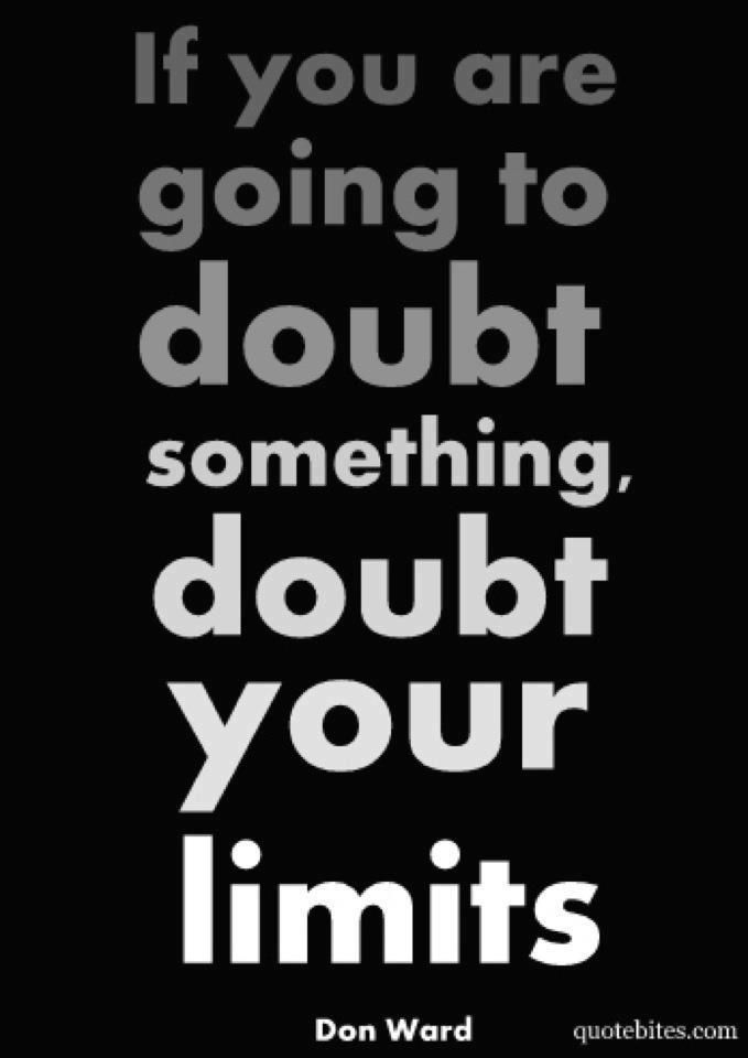Do Not Doubt Yourself!! Fitness Motivation QuotesFit ...