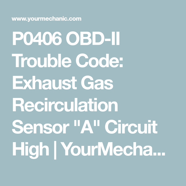 P0406 OBDII Trouble Code Exhaust Gas Recirculation