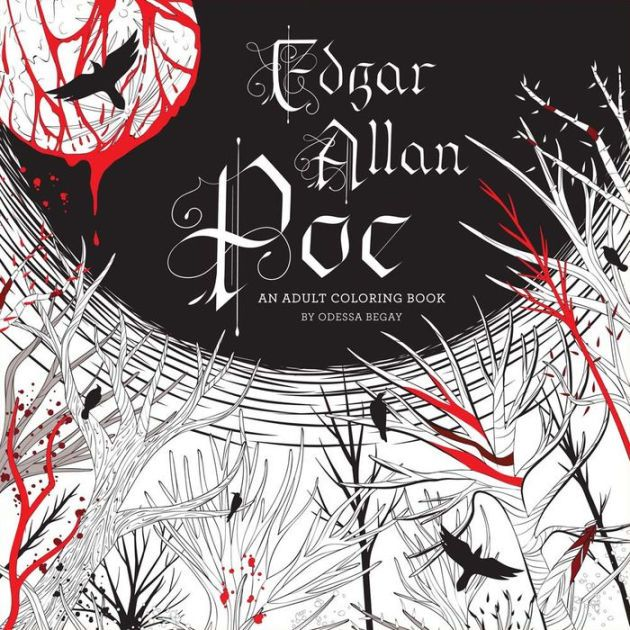 Dive Into The Macabre Mysterious World Of Edgar Allan Poersquos Chilling Tales With Popular Coloring Book Artist Odessa Begay Little Birds