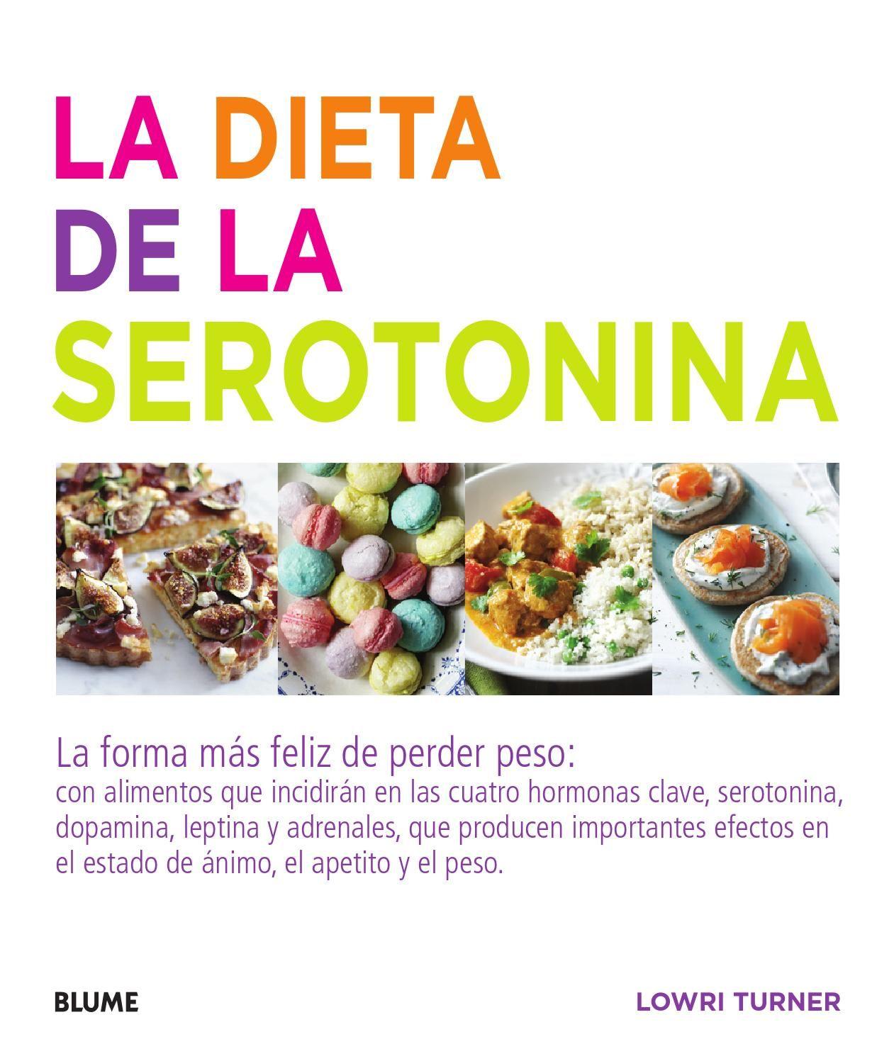 La Dieta De La Serotonina Alimentos Dietas Hábitos Alimentarios