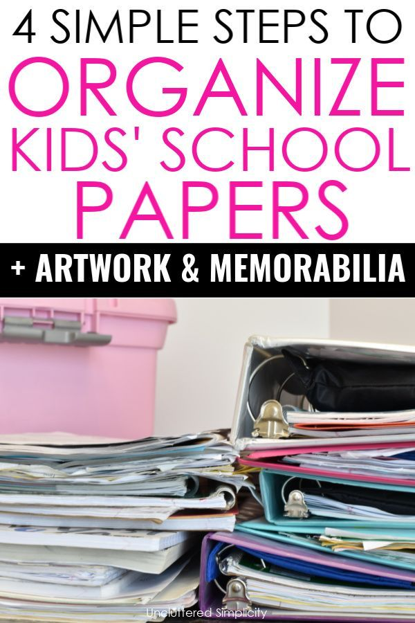 How To Organize Kids' School Papers And Art Projects In 4 Simple Steps