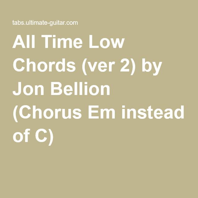All Time Low Chords Ver 2 By Jon Bellion Chorus Em Instead Of C