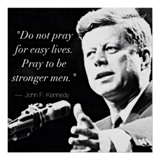 John F Kennedy Motivational Strength Quotes Print Kennedy Quotes