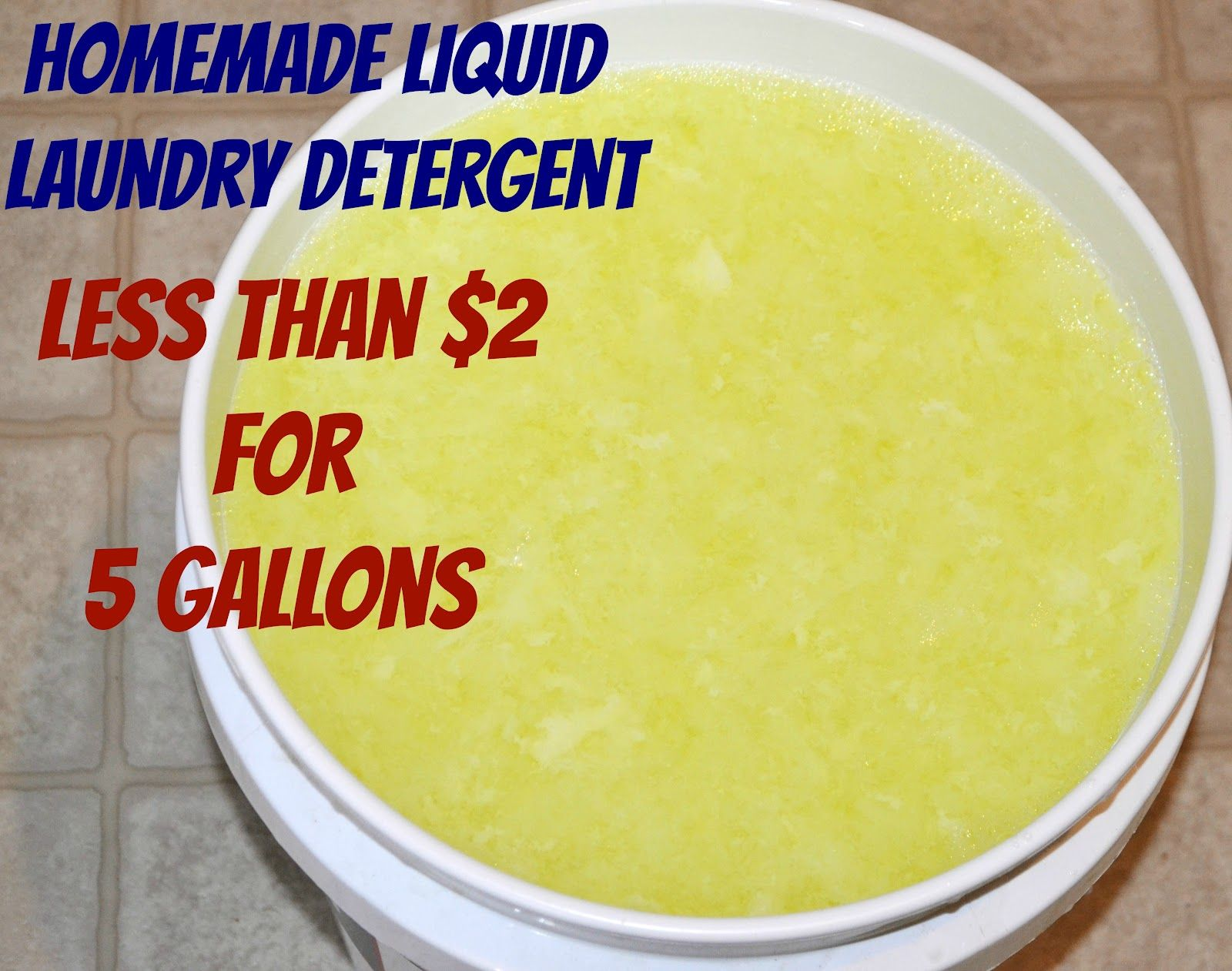 Homemade Liquid Laundry Detergent Less Than 2 For 5