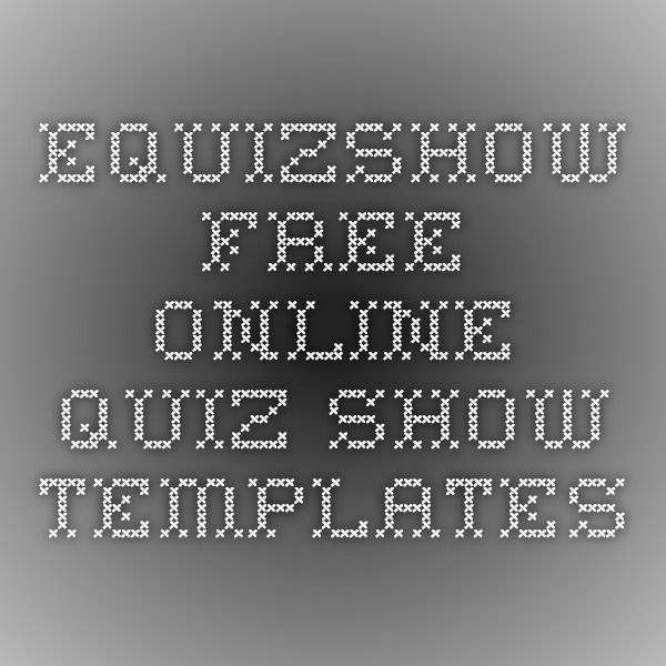 eQuizShow - Free Online Quiz Show Templates Tech Pinterest Tech - online quiz templates