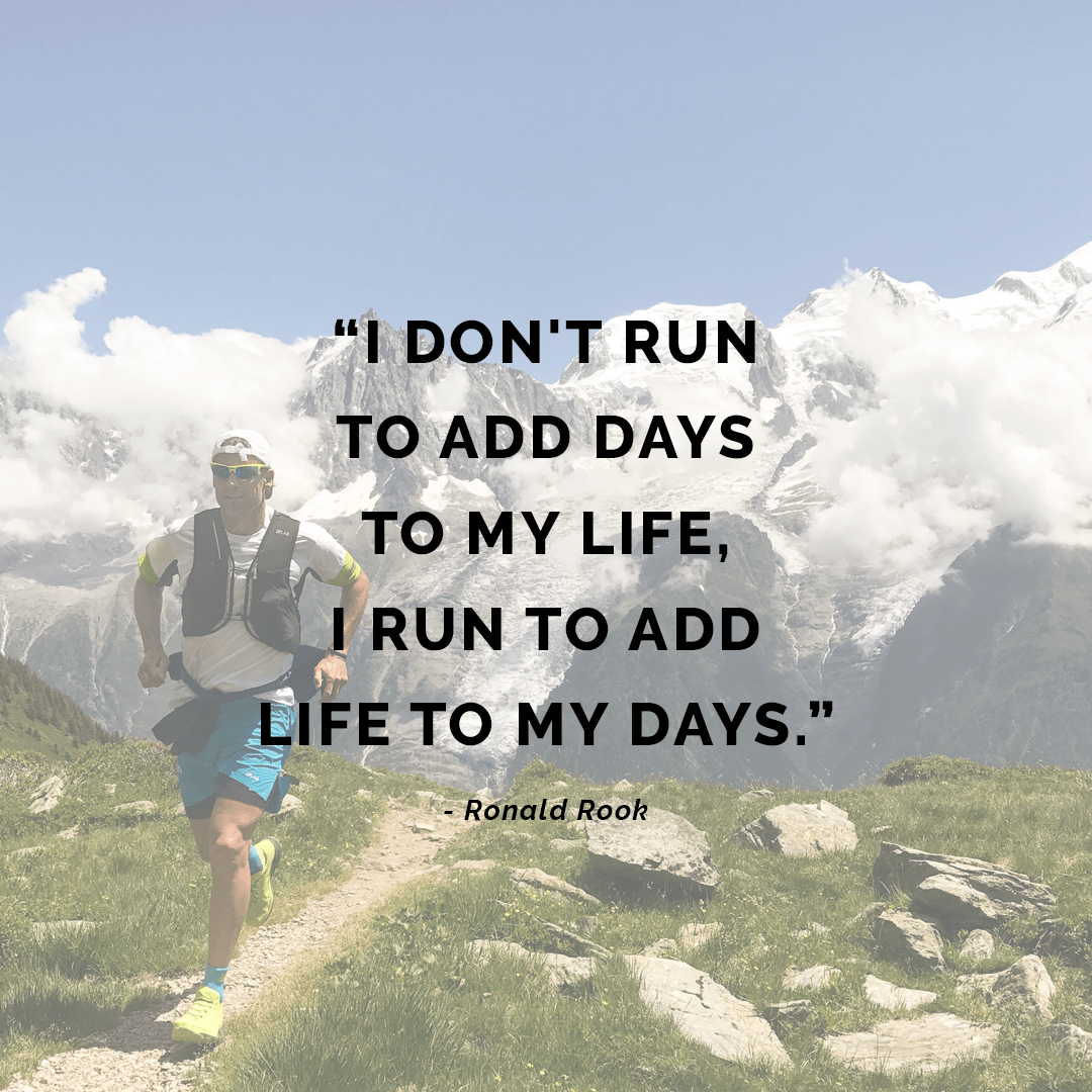 Image result for I don't run to add days to my life, I run to add life to my days.