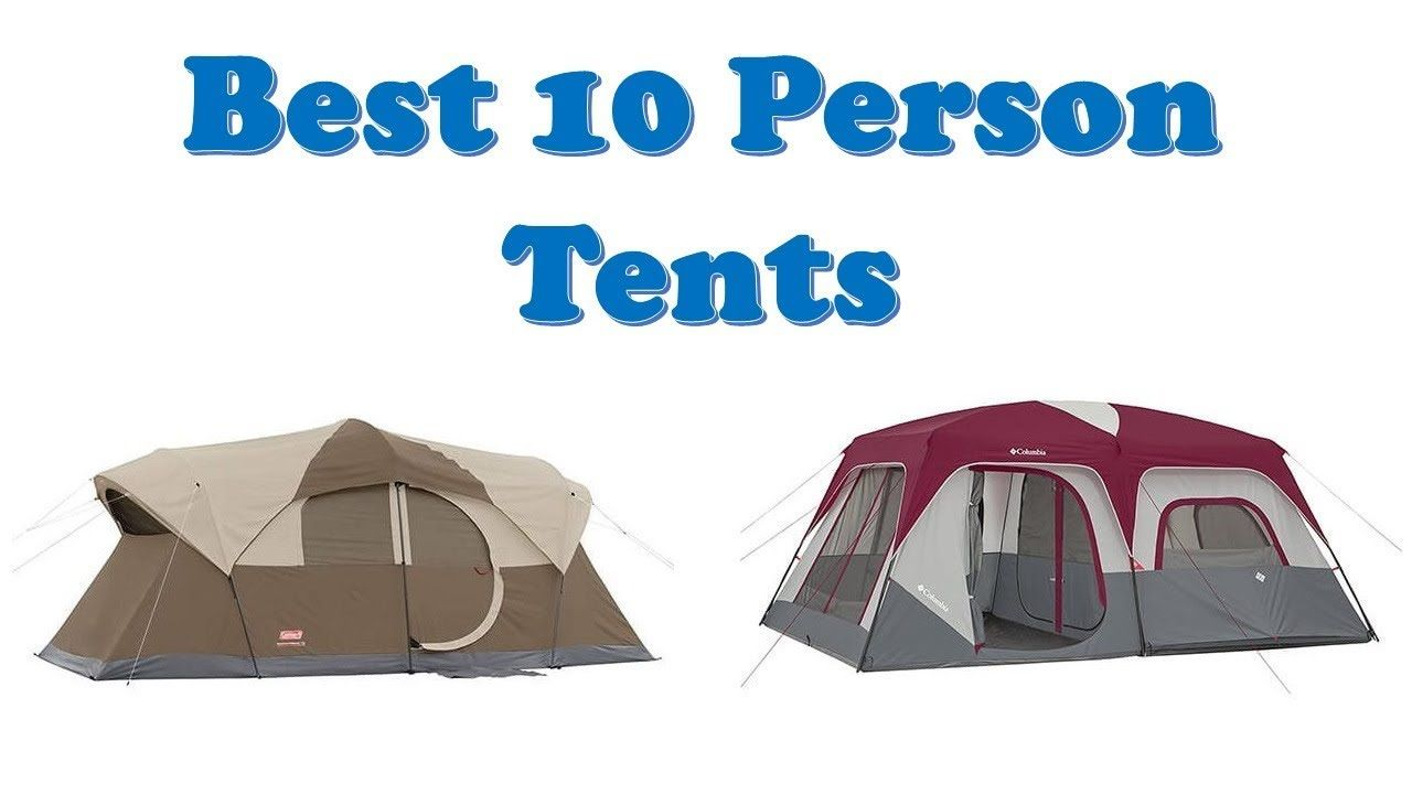 Top 10 Best 10 Person Tents 2019 Hi guys, I am going to