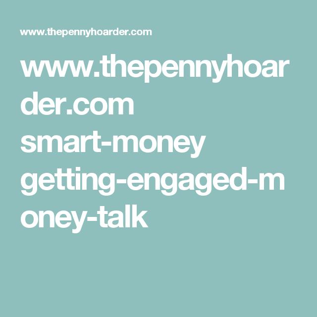 www.thepennyhoarder.com smart-money getting-engaged-money-talk