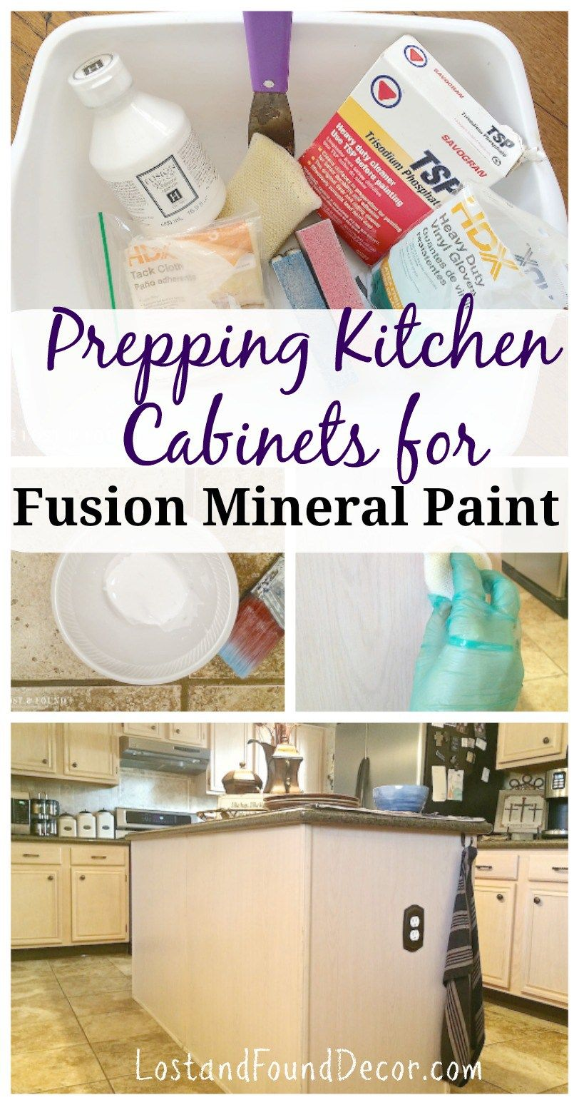 How To Prep Kitchen Cabinets For Painting With Fusion Mineral Paint Fusion Mineral Paint Mineral Paint Kitchen Cabinets Makeover