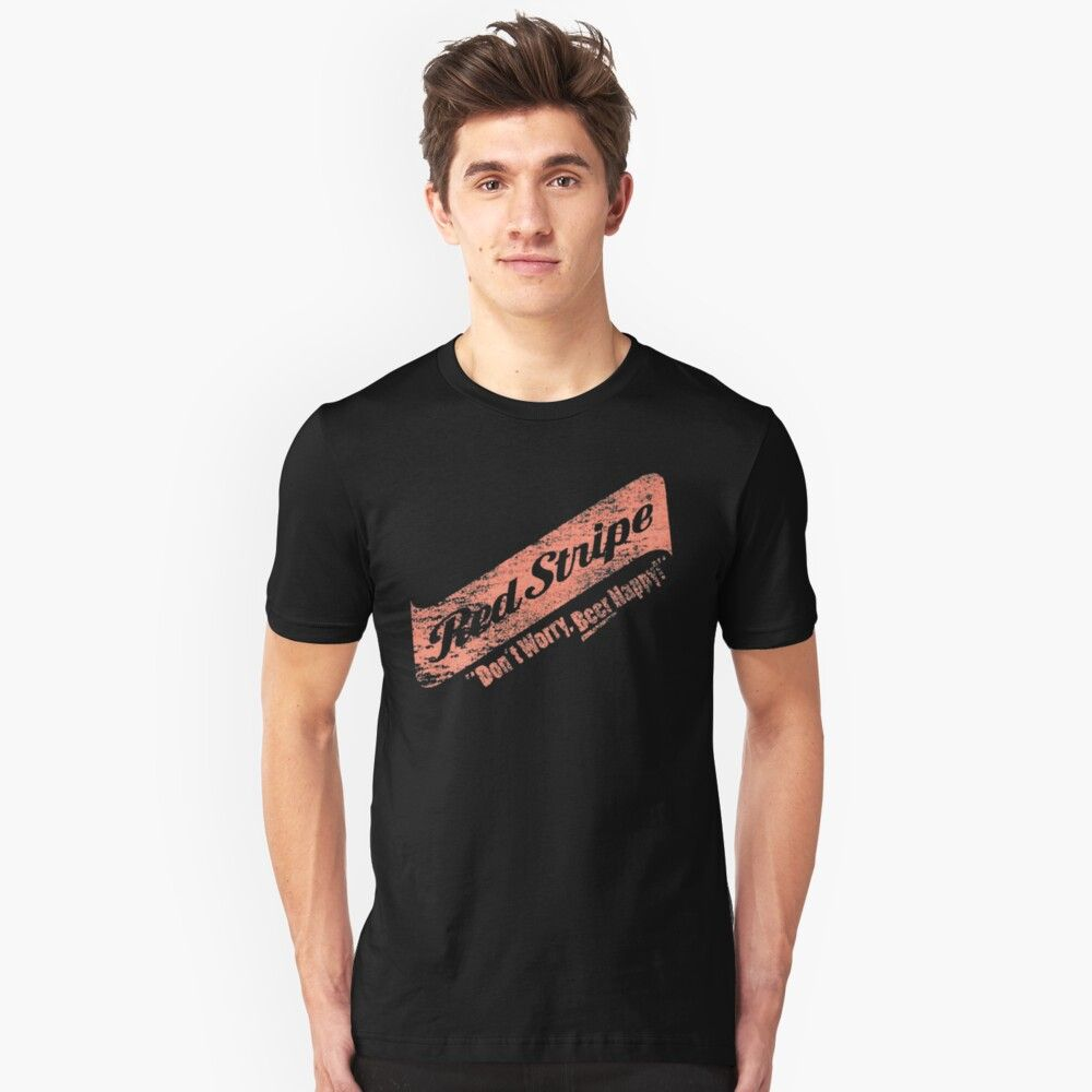 Don T Worry Red Stripe Beer Happy Essential T Shirt By Mrhippy T Shirt Shirts Favorite Shirts