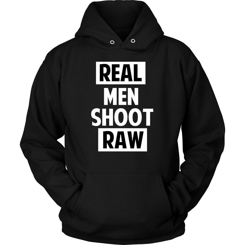 'Real Men Shoot Raw' Unisex Hoodie