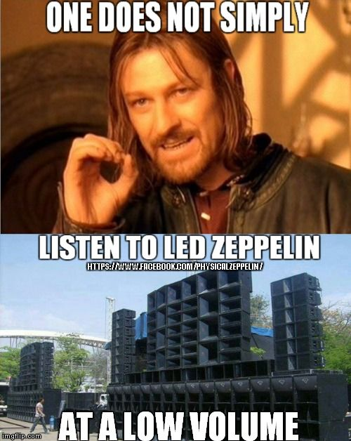 One Does Not Simply Gif : simply, Simply, HTTPS://WWW.FACEBOOK.COM/PHYSICALZEPPELIN/, Image, Tagged, Zeppelin,funny, Memes, Imgflip…, Zeppelin,, Music