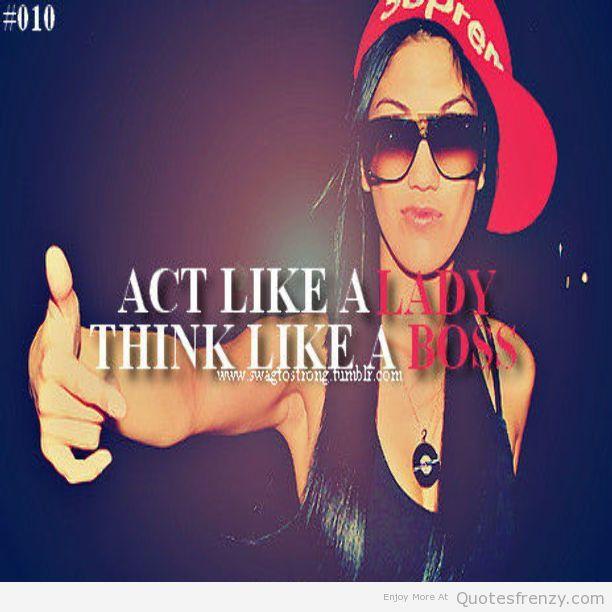 legit girl swag Quotes