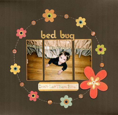 """Bed Bug"" My Minds Eye ""Bloom and Grow"""