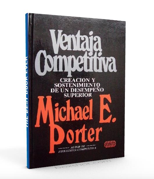 Ventaja Competitiva Michael Porter Pdf Ventajacompetitiva Competitividad Competencia Http Librosayuda Info 2016 02 16 Ve Michael Porter Porter Ebook