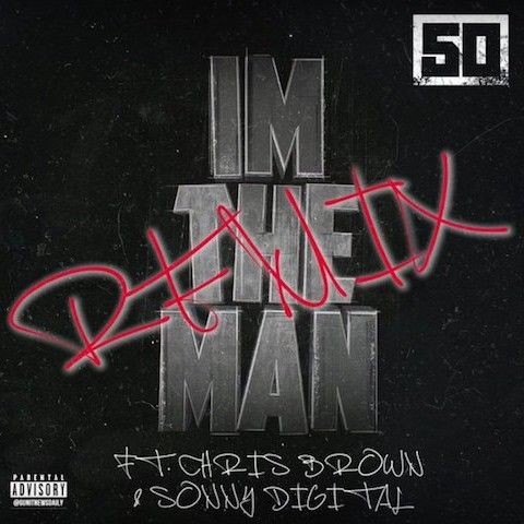 DOWNLOAD MUSIC: 50 Cent Feat. Chris Brown - I'm The Man (Remix) [OFFICIAL]  | Chris brown, 50 cent, Remix