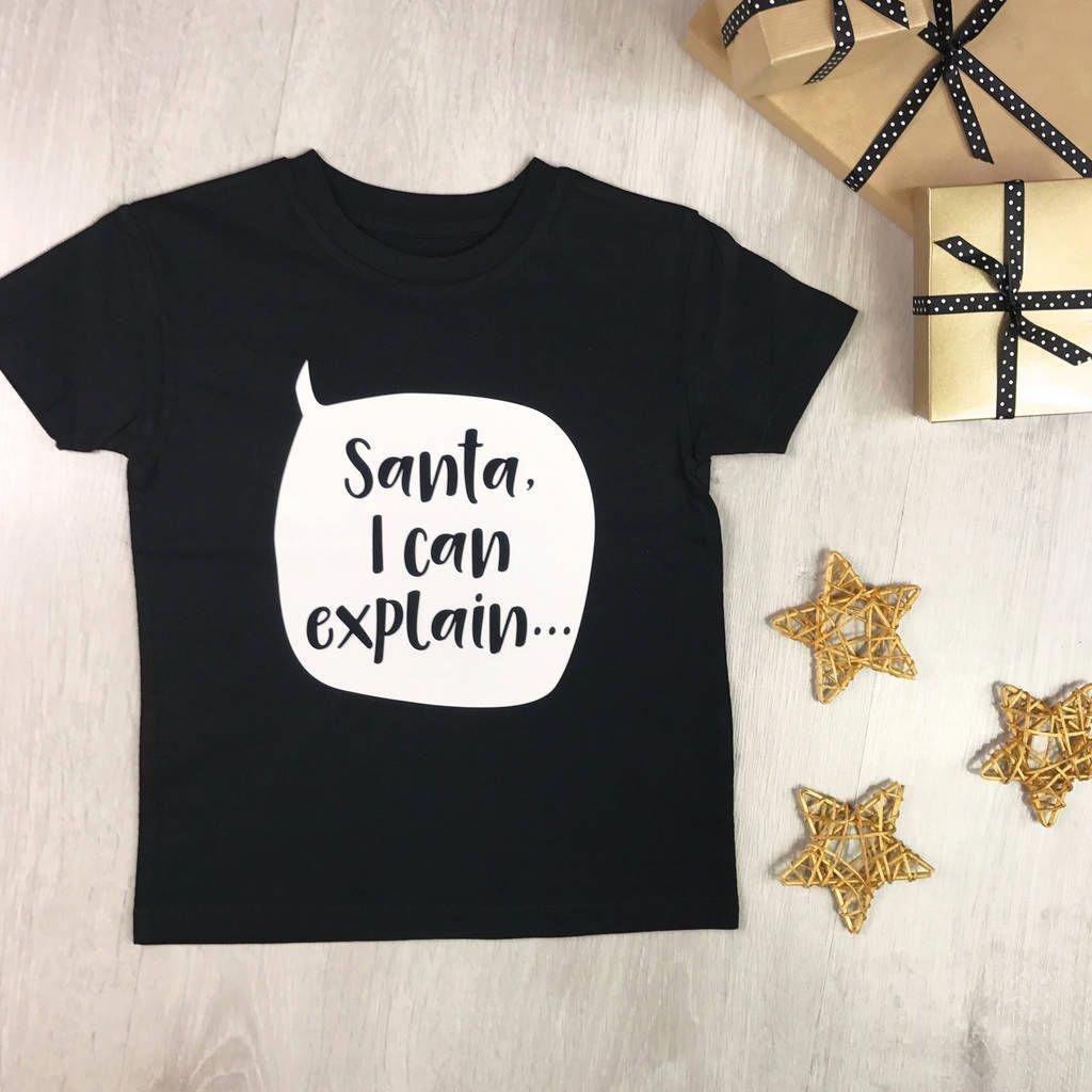 400df6869 Santa I Can Explain' Kids Christmas T Shirt | cute tshirts For Girls ...