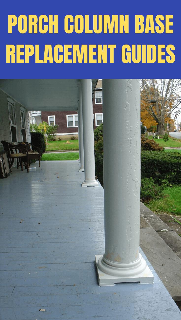 Porch Column Base Replacement Guides Wooden Columns
