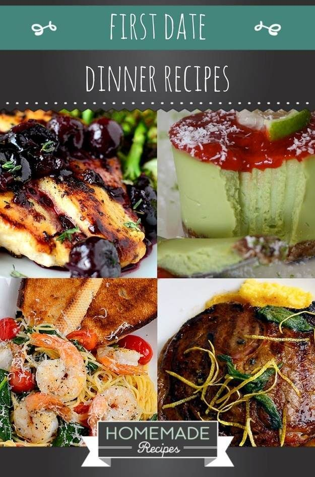 27 Amazing First Date Dinner Recipes Do It Yourself Today
